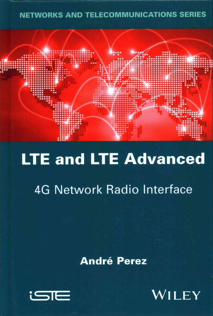 LTE and LTE Advanced: 4G Network Radio Interface