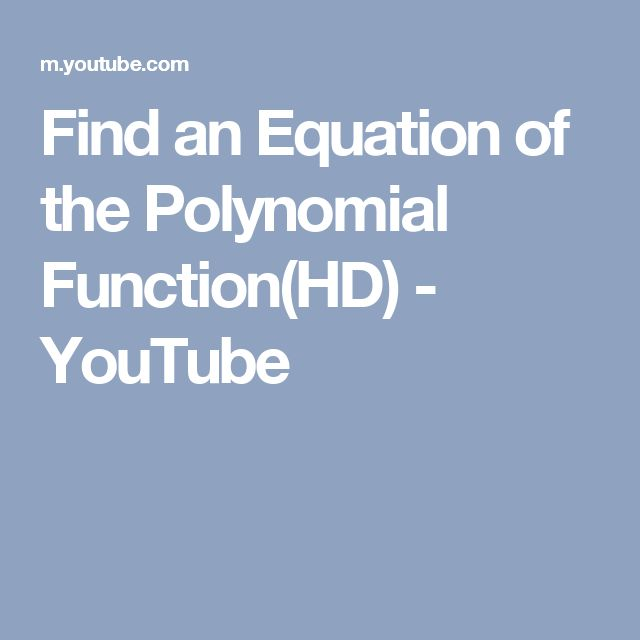 Find an Equation of the Polynomial Function(HD) - YouTube