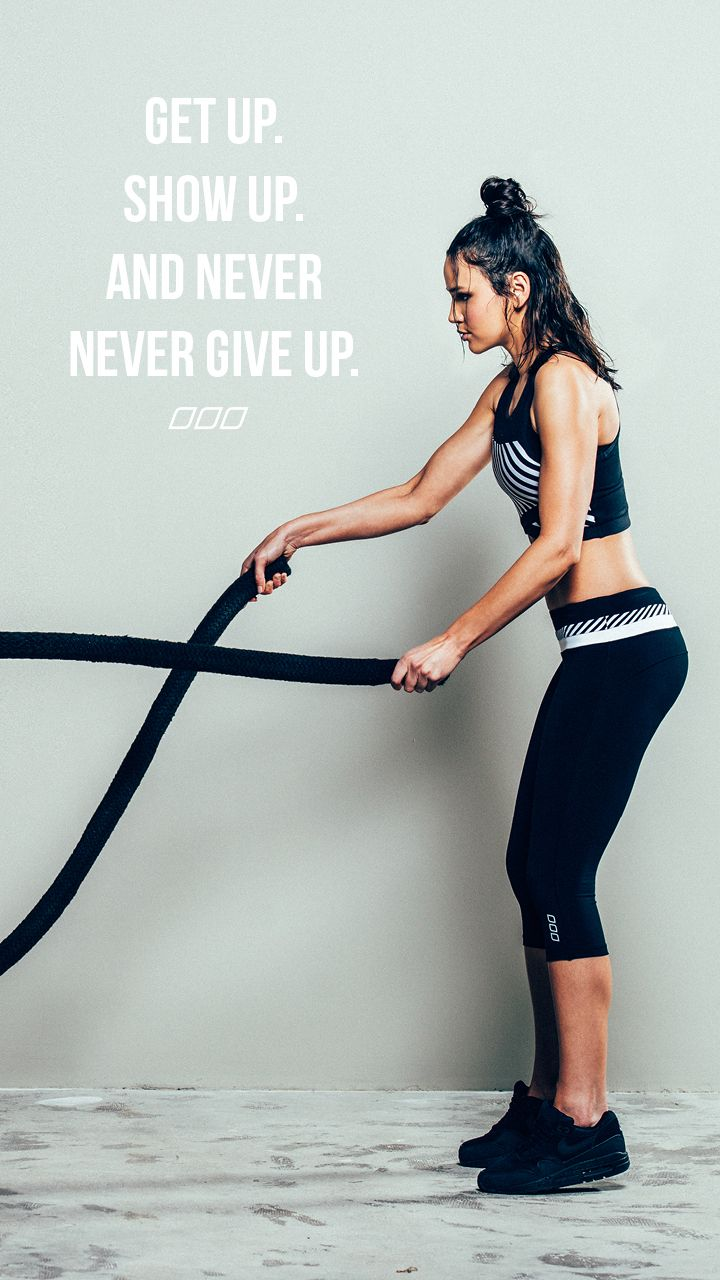 Android-GET-UP-SHOW-UP1.jpg (720×1280) lorna jane quote fitness never give up