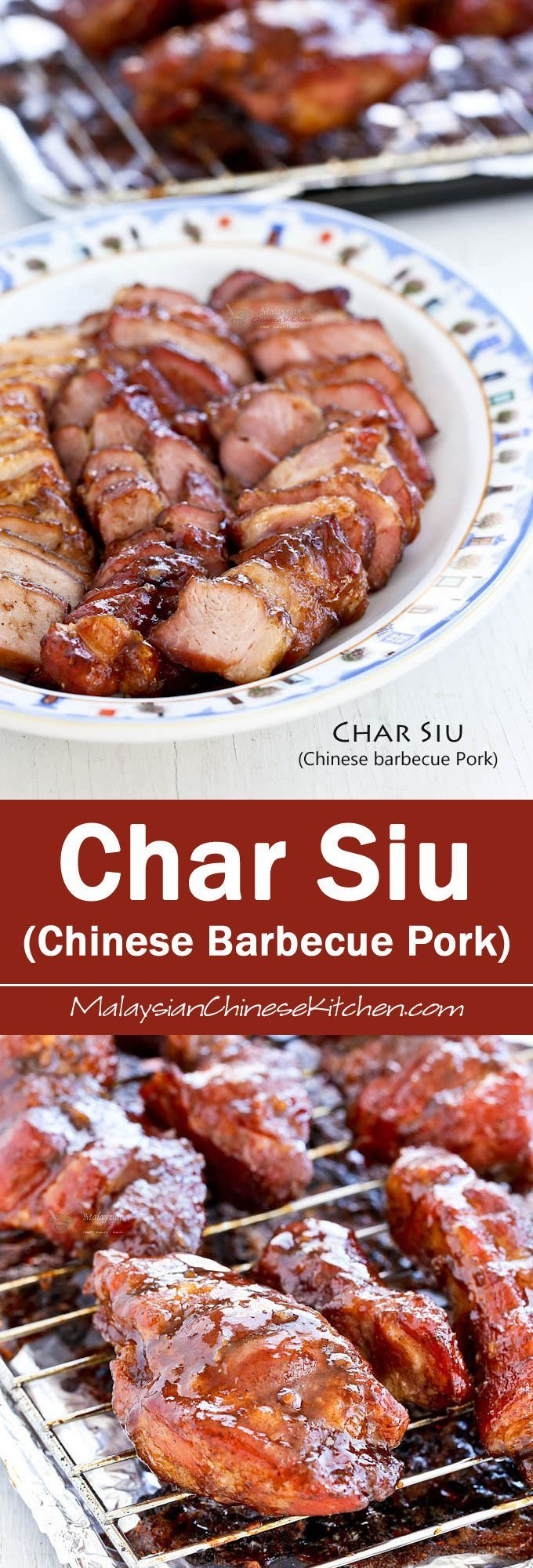 Easy to prepare oven roasted Char Siu (Chinese Barbecue Pork). Deliciously sticky, sweet, and savory. Perfect with steamed rice or noodles.   http://MalaysianChineseKitchen.com