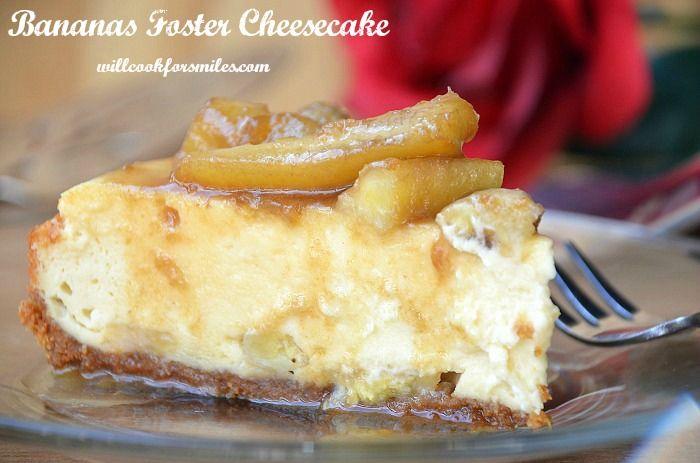 Bananas Foster Cheesecake #cheesecake #bananasfoster #dessert @willcook4smiles