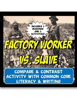 factory workers of the north vs slaves of the south Before the civil war, when factories were emerging because of the industrial revolution, many labor unions were formed in the north for the northern factory workers, because the conditions and lifestyles of the workers were not sanitary or sufficient.