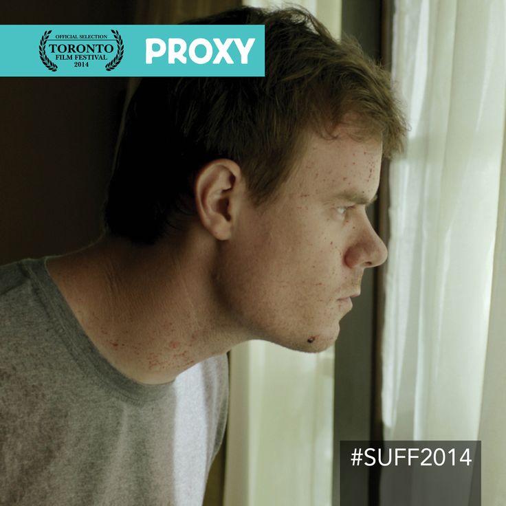 #SUFF2014 Proxy [Feature Film]