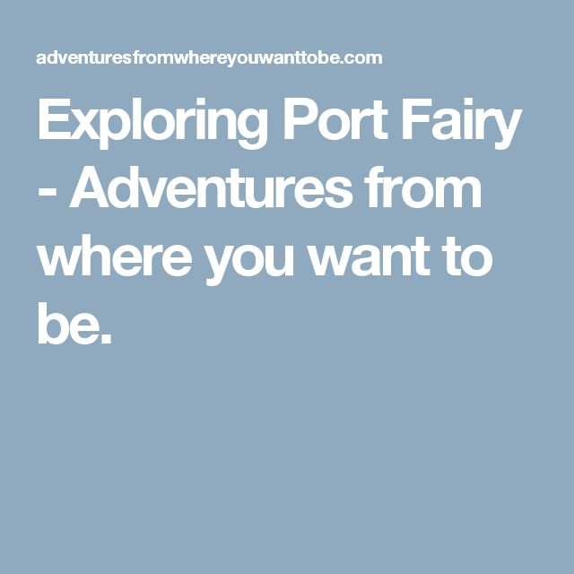 Exploring Port Fairy - Adventures from where you want to be.