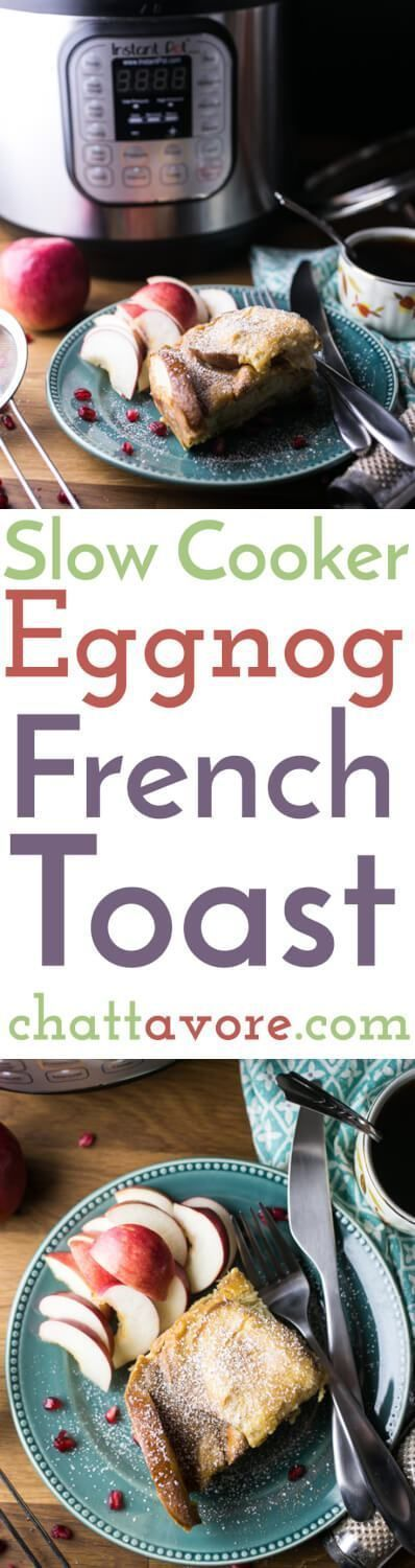 Slow cooker eggnog French toast is a great way to use up eggnog that's on the brink (not that I know what THAT is) and BONUS: 10 minute prep time and it cooks overnight! | recipe from http://Chattavore.com