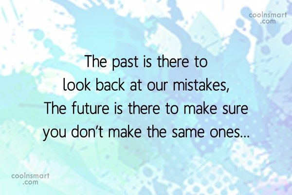Past Quotes and Sayings (244 quotes) - CoolNSmart