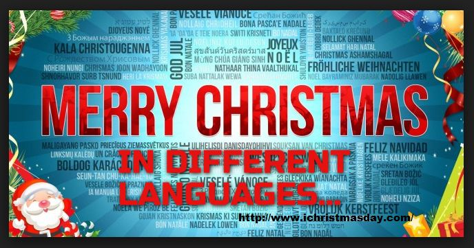 christmas eve is the popular and very lovable event. and here we are list out the merry christmas in different languages. also check  christmas scraps for 2017  christmas gift ideas for 2017  Best christmas messages for 2017  Norwegian God Jul or Gledelig Jul Nativitatis (Merry Day of the Nativity) Hindi Śubh krisamas (शभ करसमस) Indonesian Selamat Natal Greek Kala Christouyenna or Καλά Χριστούγεννα Hiragana: めりーくりすます Arabic Eid Milad Majid (عيد ميلاد مجيد) Glorious Birth Feast Macedonian…