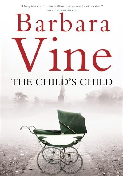 219. The Child's Child - Barbara Vine (Ruth Rendell)