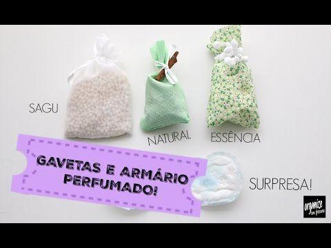 5 IDEIAS PARA DEIXAR O ARMÁRIO E AS GAVETAS PERFUMADAS! | Organize sem F...