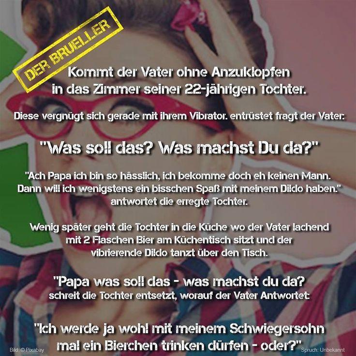 #Leben #Life #Zimmer #Tochter #Schwiegerson #Vater #Dildo #brüller #spruch #sprüche #spruchseite #lifehacks #lifeisstrange