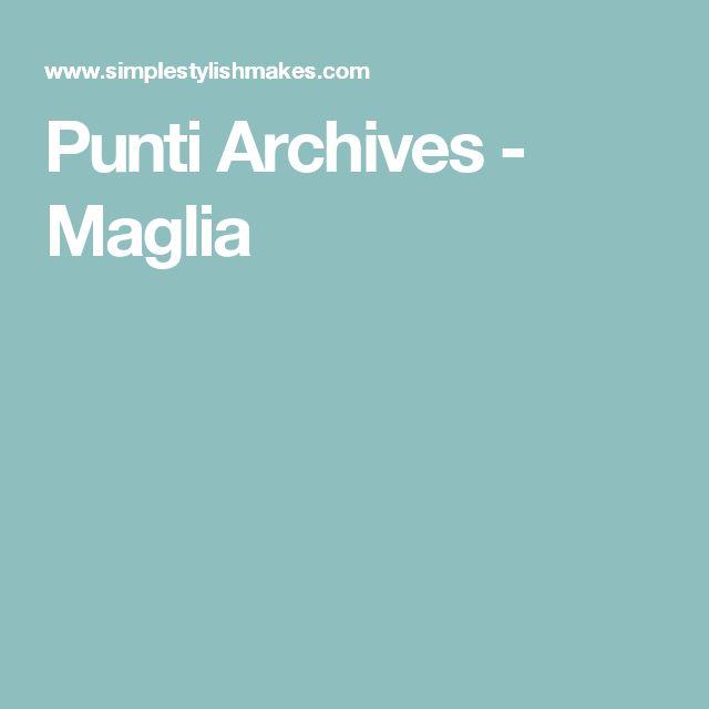 varii  video su tecniche maglia in Italiano, molto specifico. Punti Archives - Maglia