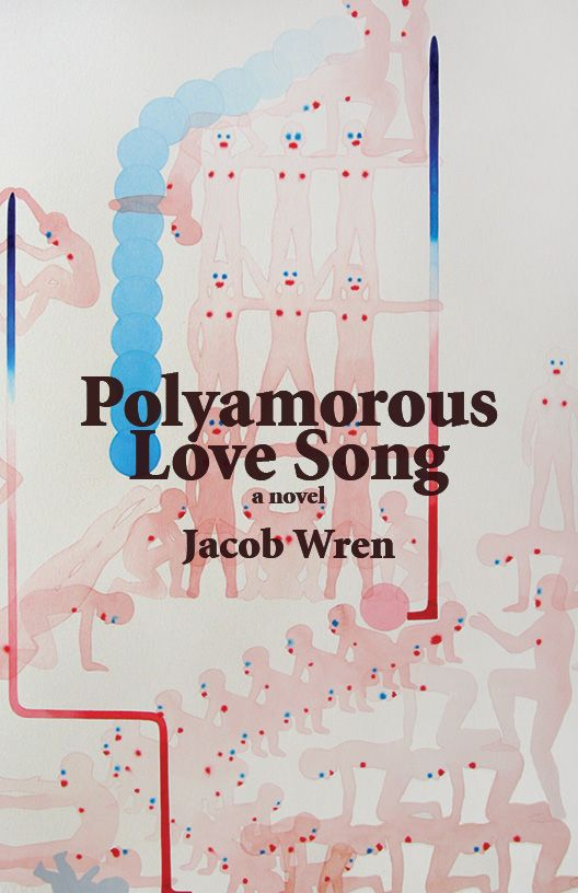 Polyamorous Love Song, by Jacob Wren (Book Thug) http://www.bookthug.ca/proddetail.php?prod=201401pdfbundlecat=17