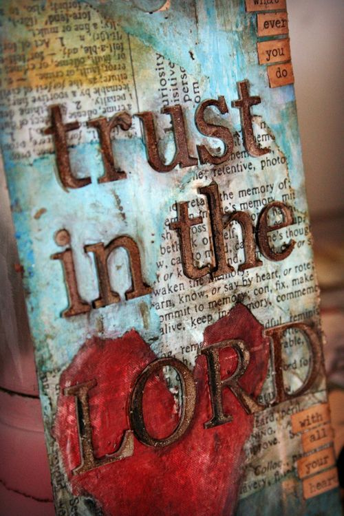 Trust...Religious Crafts Ideas, Canvas Ideas, The Lord, Christian Painting, Ideas Must, Mixed Media, Giants Canvas, Canvas Diy Bible Verses, Faith In God Quotes Christians