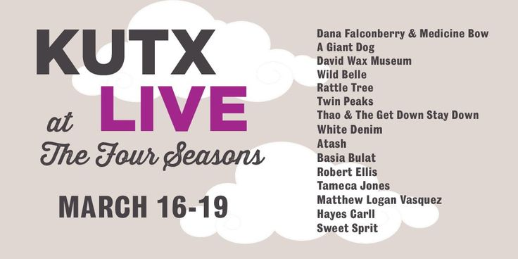 KUTX Live | Wednesday - Saturday, March 16-19, 2016 | 7-11am (most days) | Four Seasons: 98 San Jacinto Blvd., Austin, TX 78701 | $10 admission includes breakfast taco, granola bar, and unlimited coffee; proceeds benefit Seton Shivers Cancer Center | Details and lineup/schedule at: http://kutx.org/category/sxsw