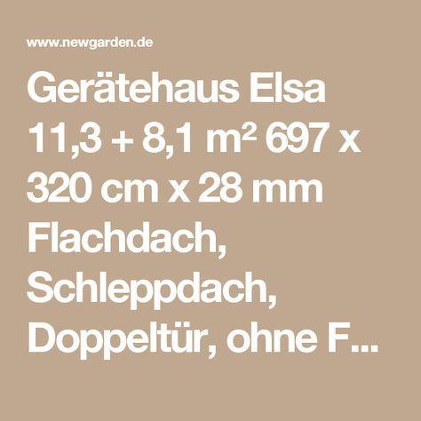 Gerätehaus Elsa 11,3 + 8,1 m² 697 x 320 cm x 28 mm Flachdach, Schleppdach, Doppeltür, ohne Fußboden   Gartenhaus Flach- & Pultdach   Gartenhaus   Newgarden