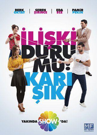 Статус отношений: Запутанно / Iliski Durumu Karisik Все серии (2015) смотреть онлайн турецкий сериал на русском языке