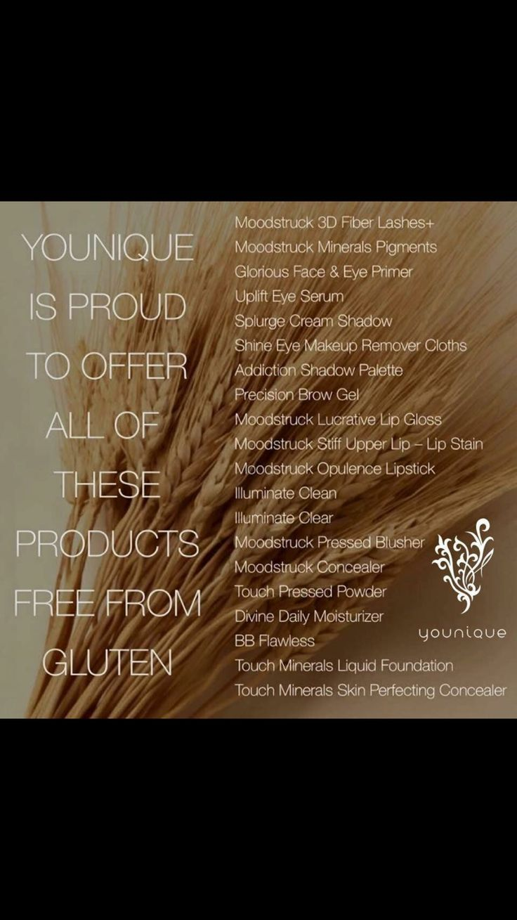 Younique has a large selection of gluten free cosmetics and skin care. Our bodies ingest what is placed on them in less than 30 seconds. Gluten free, no harsh chemicals and cruelty free!