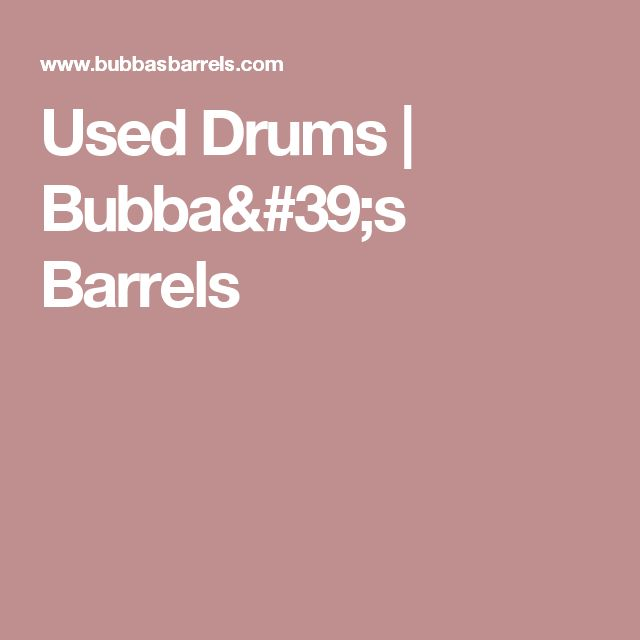 Used Drums   Bubba's Barrels