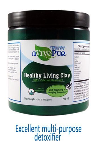 Healthy Living Clay--100% Calcium Bentonite- aVivoPur. aVivoPur Healthy Living Clay is the purest alkalinizing and edible calcium bentonite clay available with many internal and topical uses. Externally it is an excellent clay mask or bath soak and internally it is an effective detoxifier