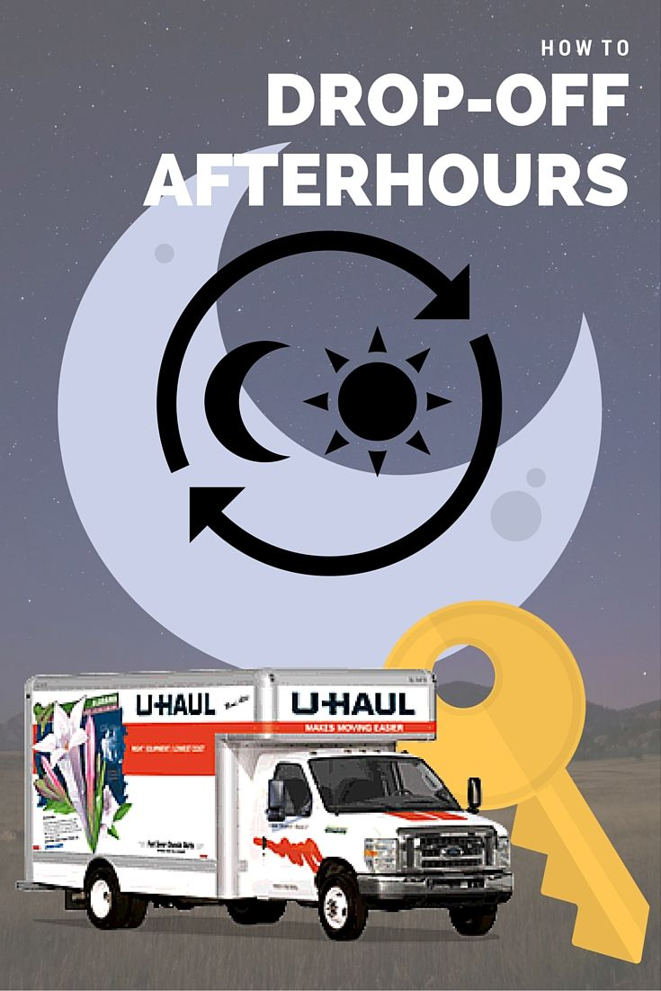 How to drop off equipment after hours at u haul