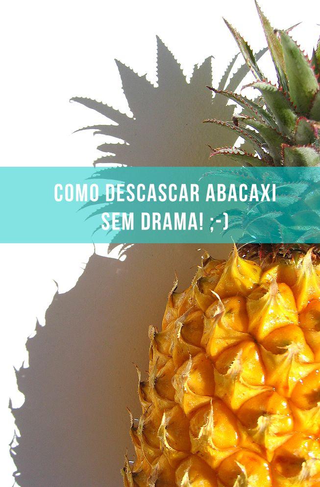 Aprenda a descascar o abacaxi sem drama ;-)  // palavras-chave: aproveitamento, truque, dica, criativo, criatividade, fruta, fácil, cozinha, cozinhar, alimento, comida, pineapple, tutorial, diy, vegetariano, vegano, vegan