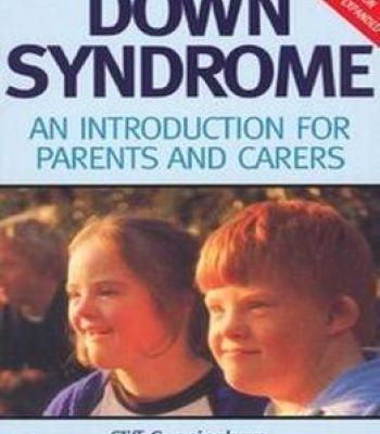 Down Syndrome: An Introduction For Parents And Carers PDF