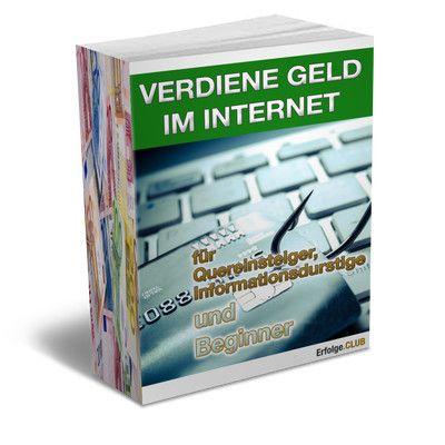 Verdiene-Geld-im-Internet-fuer-Quereinsteiger-Informationsdurstige-und-Beginner