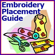 Embroidery Library - Placement Articles & Guides  - plus other embroidery tutorials and guides.  GOOD RESOURCE