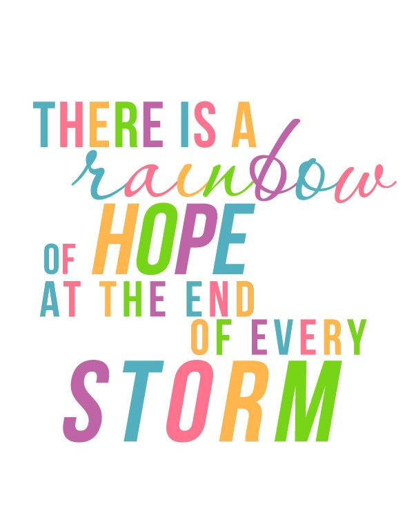 There is a Rainbow of Hope at the End of Every Storm - Children's Nursery Print - Rainbow Baby - 8x10. $10.00, via Etsy.