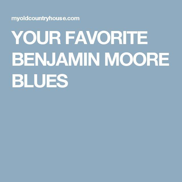 Benjamin Moore Blues: 25+ Best Ideas About Benjamin Moore Blue On Pinterest