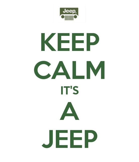keep calm its a Jeep - Follow my board # Boys' Toys