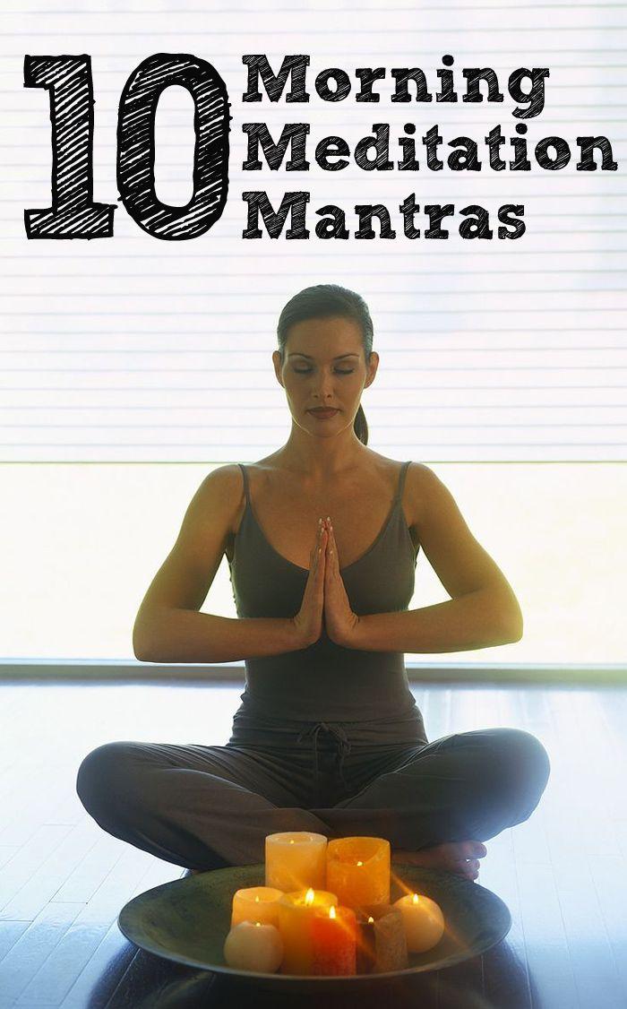 Top 10 Morning Meditation Mantras