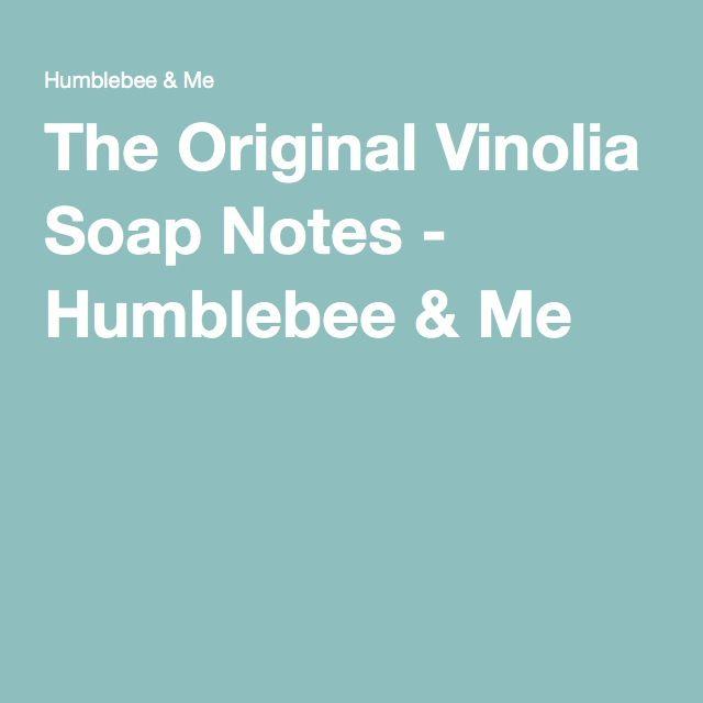 The Original Vinolia Soap Notes - Humblebee & Me