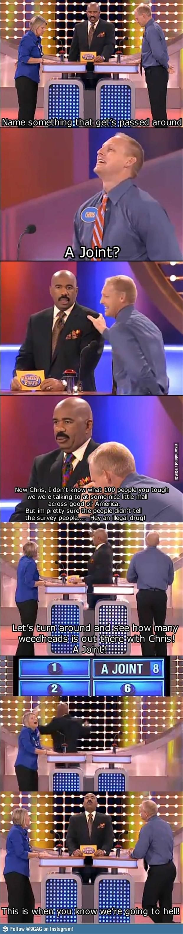 """Oh family feud.... How I love this show since Steve Harvey took over as host! His responses and expressions are priceless! :) (Please ignore the big, glaring typo that says """"tough"""" instead of """"thought."""" It bugged me, but the moment is too funny not to share."""