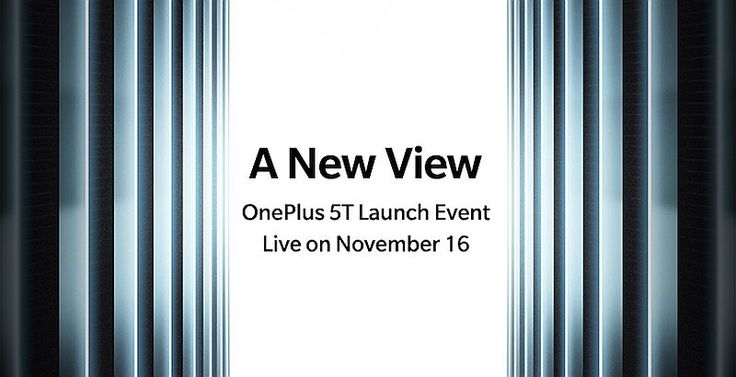 OnePlus 5T confirmed to launch on November 16, First Sale in India on November 21