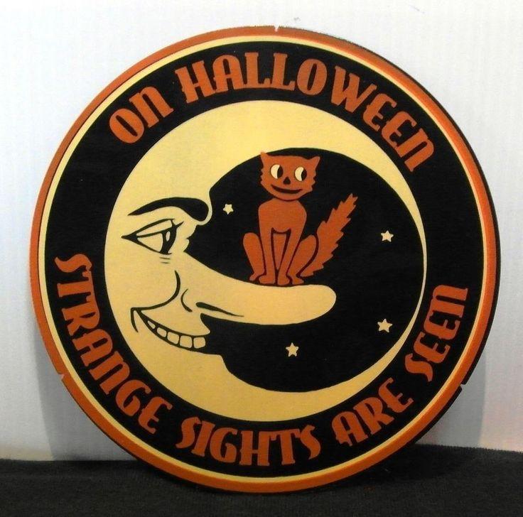 Halloween Retro Sign Wall Hanging ~ ON HALLOWEEN STRANGE SIGHTS ARE SEEN metal #Exhart