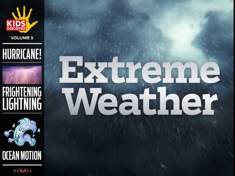 Experience the most extreme forms of weather on Earth with our latest iPad app! Inside you'll find an interactive cross-section of a hurricane, high-definition videos of tornadoes and lightning, and the science behind climates of extreme heat and cold.