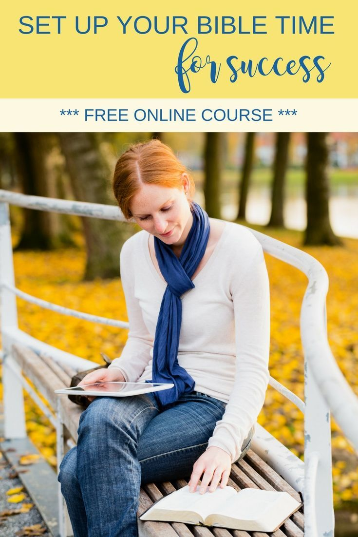 Struggling to dig deep into Scripture on a regular basis? Set up your Bible time for success with this free online course. | Scripture Confident Living