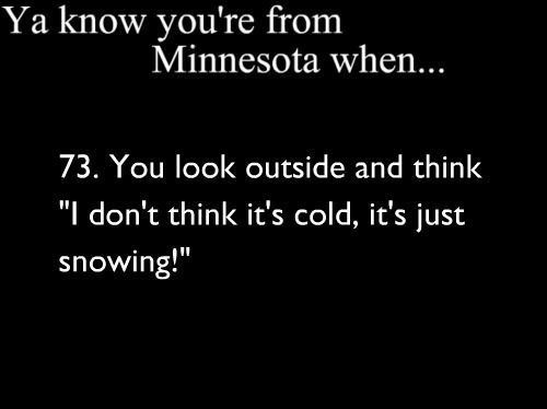 Ya know you're from Minnesota when @Karen Hindt  This made me think of you!