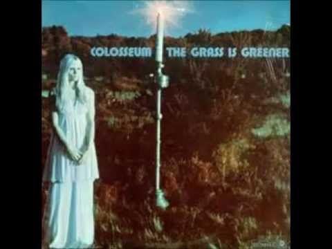 Colosseum - Grass Is Greener(1970) - Full Album