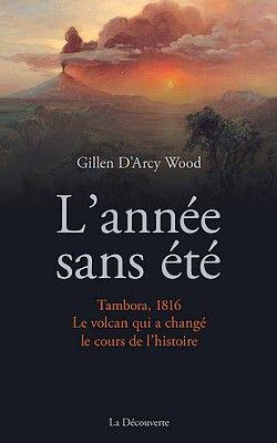 Gillen D'Arcy Wood - L'année sans été (2014)