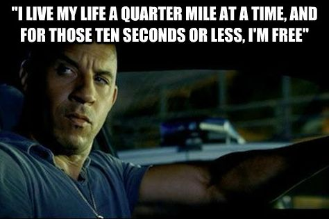 i live my life a quarter mile at a time meaning - photo #10