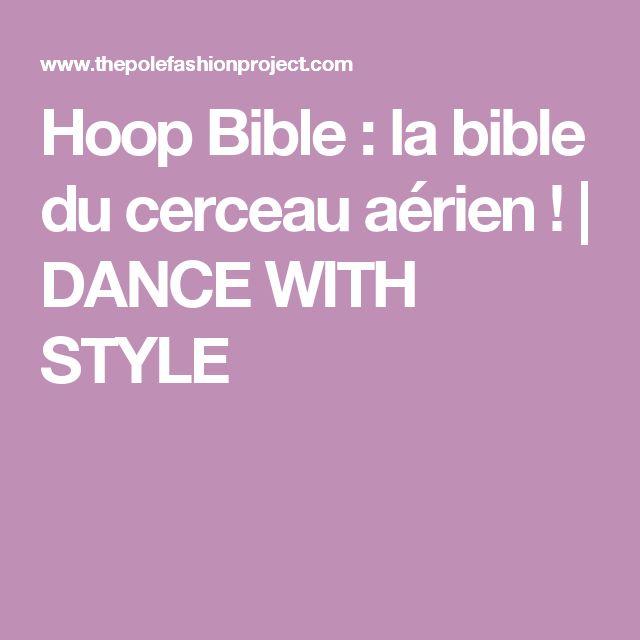 Hoop Bible : la bible du cerceau aérien ! |  DANCE WITH STYLE