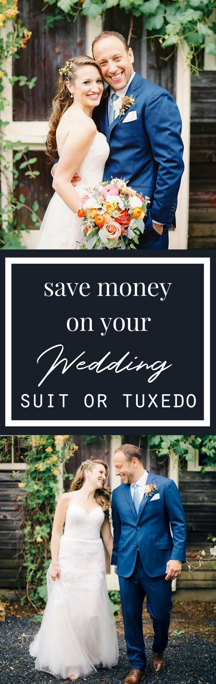 Stylish suits and tuxedos you will own for less than the cost of a rental. #mensfashion #menswear #menstyle #wedding
