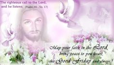 Here we are providing you Best Good Friday Wishes Messages And Pictures, good Friday images, Good Friday Messages, Good Friday pictures 2017