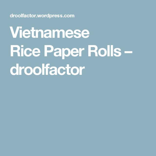 Vietnamese RicePaperRolls – droolfactor