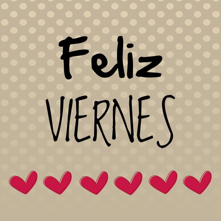 ¡Buenos días! Que tengáis tod@s un Feliz Viernes #FelizViernes