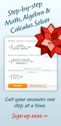 Step-by-step Math, Algebra and Calculcus solver. Get your answers one step at a time. Sign up now.