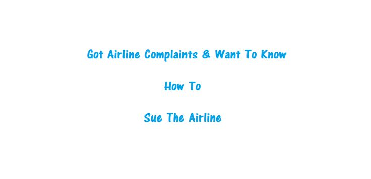 How To #Sue The Airlines - Learn How To File An Airline #Complaint And Receive #Compensation  Most common #airline #passenger #complaints that are frequently mishandled: #Ticketing and #Reservation #issues and complications. #Prejudice and #Discrimination. Not honoring #meal or #disability requests. #Lost or #Damaged bags. #Accident or #Injury during your #travel experience. Issues or difficulties with your #pet.  #flight