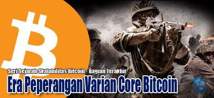 Era Peperangan Varian Core Bitcoin